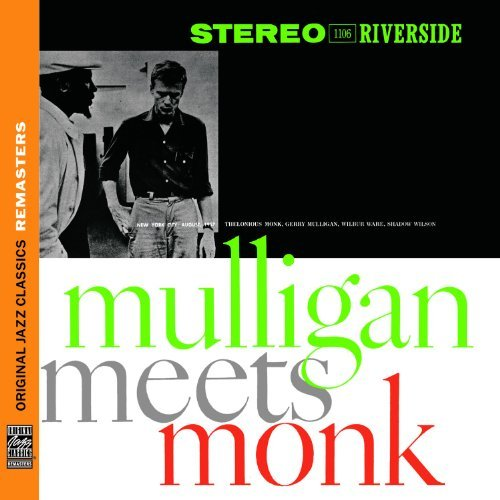 Thelonious & Gerry Mullig Monk Mulligan Meets Monk Remastered