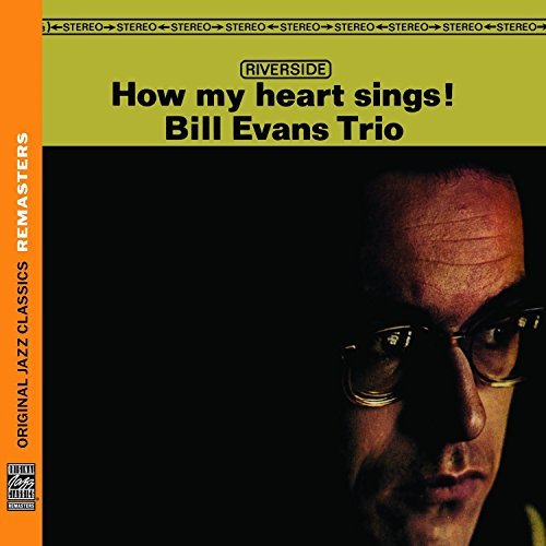 Bill Trio Evans How My Heart Sings! Remastered