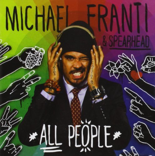 Michael Franti & Spearhead All People Deluxe Deluxe Ed.