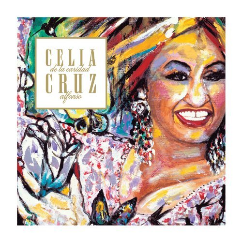 Celia Cruz Absolute Collection