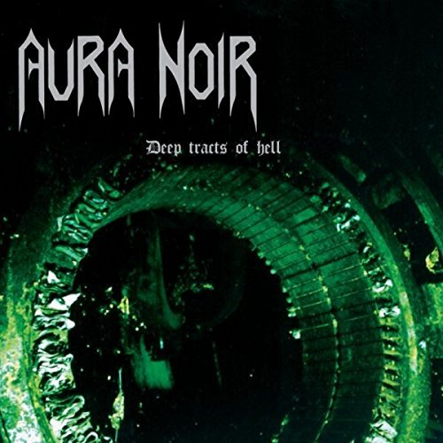 Aura Noir Deep Dreams Of Hell