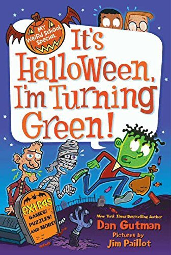 Dan Gutman It's Halloween I'm Turning Green!