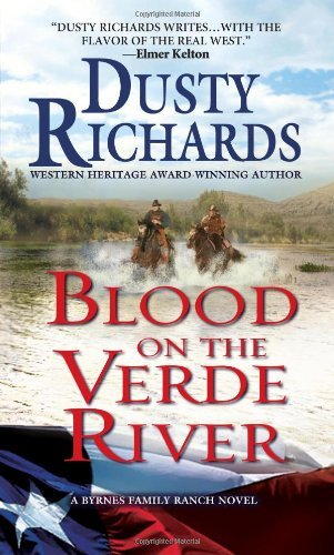 Dusty Richards Blood On The Verde River