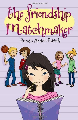 Randa Abdel Fattah The Friendship Matchmaker