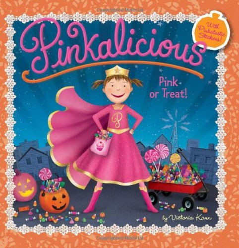 Victoria Kann Pinkalicious Pink Or Treat!