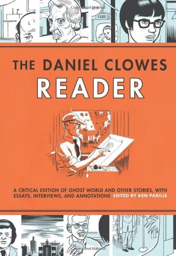Ken Parille Daniel Clowes Reader The Ghost World Nine Short Stories And Critical Mat