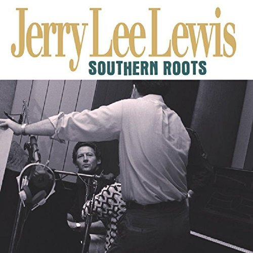 Jerry Lee Lewis Southern Roots