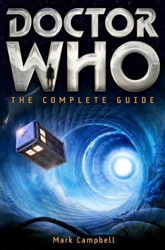Mark Campbell Doctor Who The Complete Guide
