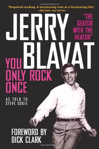 Jerry Blavat You Only Rock Once My Life In Music