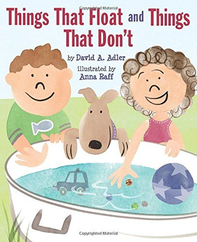 David A. Adler Things That Float And Things That Don't