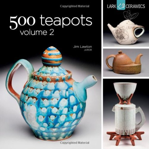 Jim Lawton 500 Teapots Volume 2