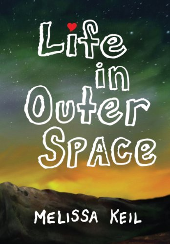 Melissa Keil Life In Outer Space