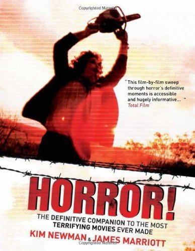 Kim Newman Horror! The Definitive Companion To The Most Terrifying M