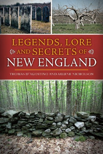 Thomas D'agostino Legends Lore And Secrets Of New England