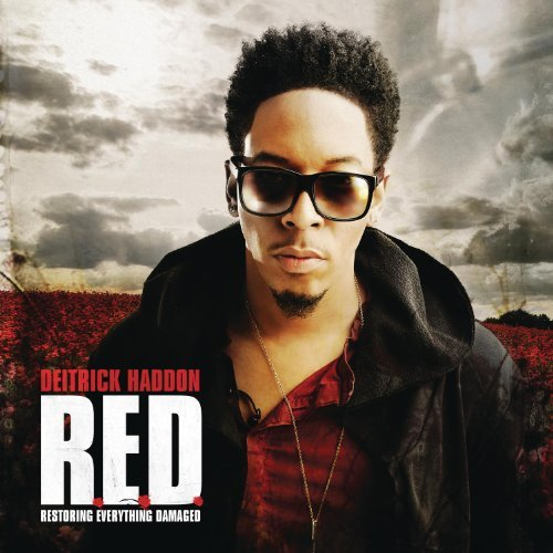Deitrick Haddon R.E.D. (restoring Everything D R.E.D. (restoring Everything D
