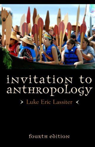 Luke Eric Lassiter Invitation To Anthropology 0004 Edition;