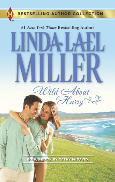 Linda Lael Miller Wild About Harry