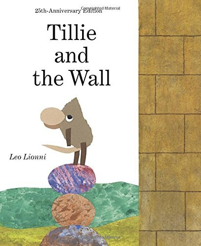 Leo Lionni Tillie And The Wall