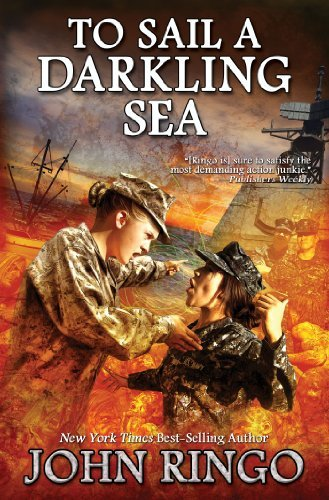 John Ringo To Sail A Darkling Sea