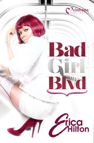 Erica Hilton Bad Girl Blvd