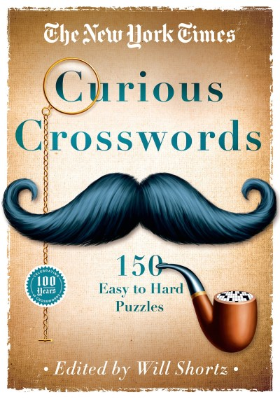 New York Times The New York Times Curious Crosswords 150 Easy To Hard Puzzles