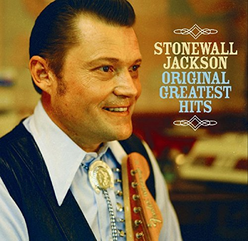 Stonewall Jackson Original Greatest Hits
