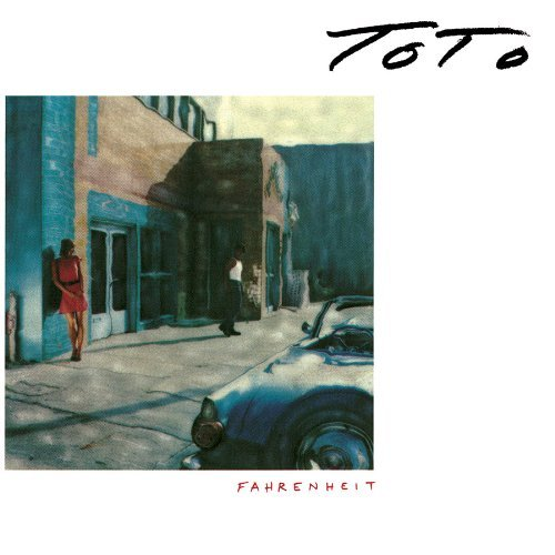 Toto Fahrenheit (original Recording Remastered