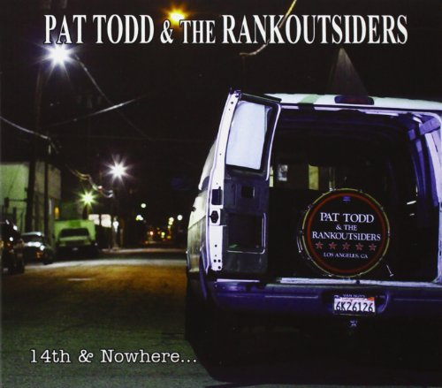 Pat & The Rankoutsiders Todd 14th & Nowhere