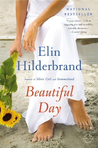 Elin Hilderbrand Beautiful Day