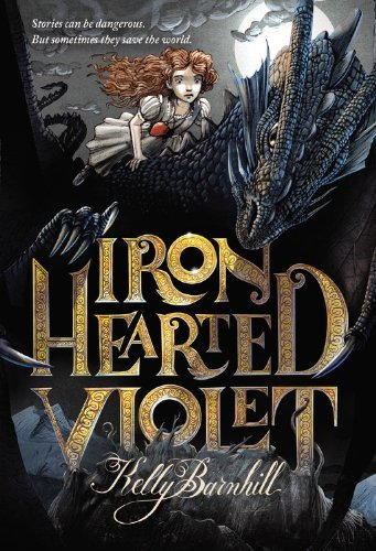 Kelly Barnhill Iron Hearted Violet