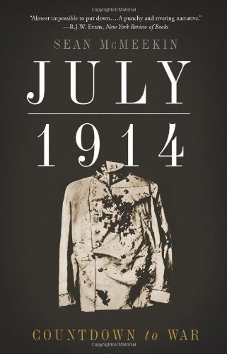 Sean Mcmeekin July 1914 Countdown To War