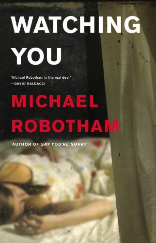 Michael Robotham Watching You