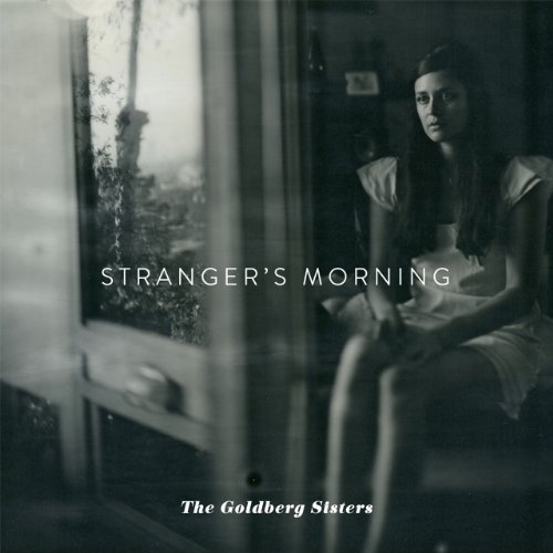 Goldberg Sisters Stranger's Morning