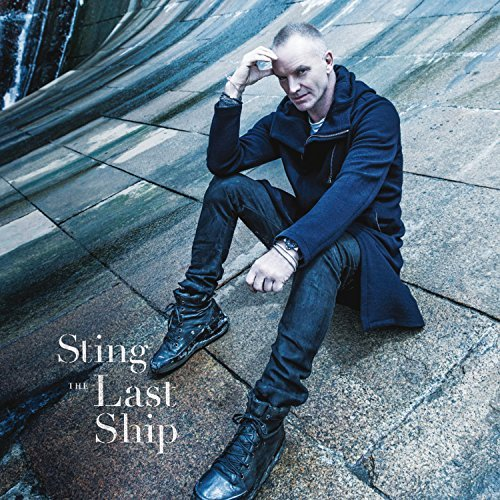 Sting Last Ship Deluxe Edition (2cd) Deluxe Ed. 2 CD