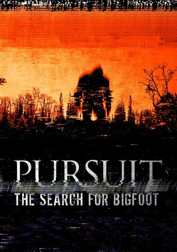 Pursuit The Search For Bigfoot Pursuit The Search For Bigfoot Nr