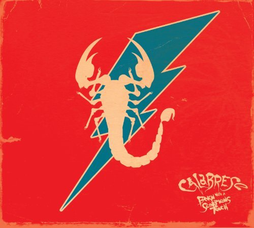 Calabrese Born With A Scorpion's Touch Lmtd Ed.