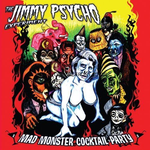 Jimmy Psycho Experiment Madmonster Cocktail Party