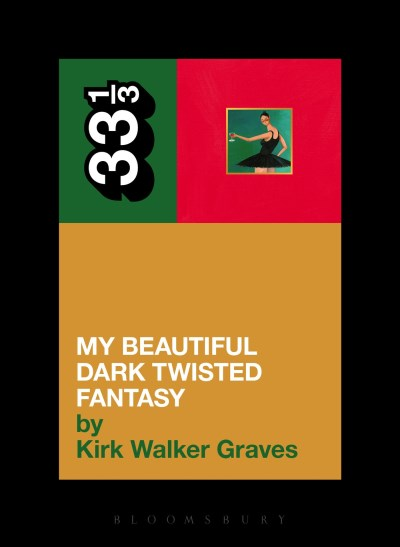 Kirk Walker Graves Kanye West's My Beautiful Dark Twisted Fantasy
