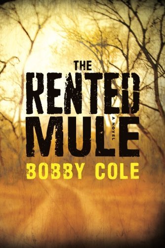 Bobby Cole The Rented Mule