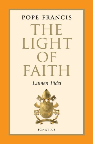 Pope Francis The Light Of Faith Lumen Fidei