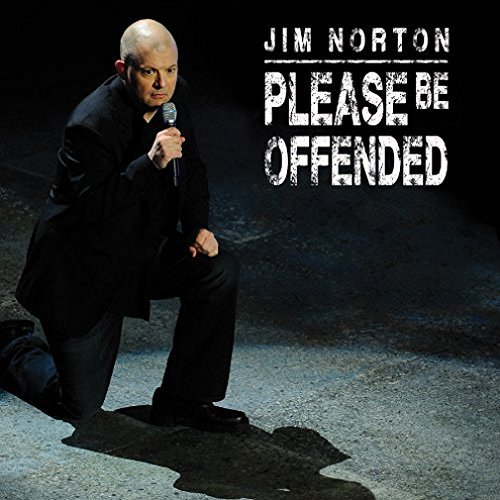 Jim Norton Please Be Offended Explicit Version