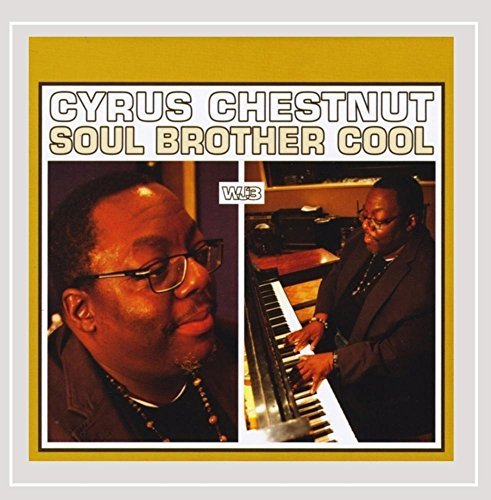 Chestnut Cyrus Soul Brother Cool