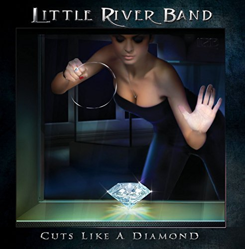 Little River Band Cuts Like A Diamond