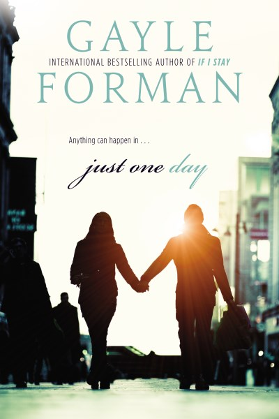 Gayle Forman Just One Day