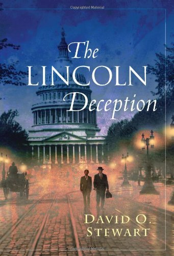 David O. Stewart The Lincoln Deception