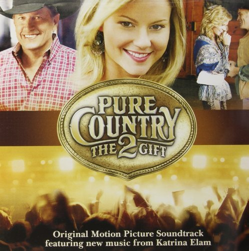 Pure Country 2 Soundtrack
