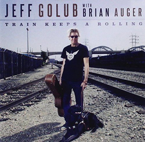 Jeff Golub Train Keeps A Rolling