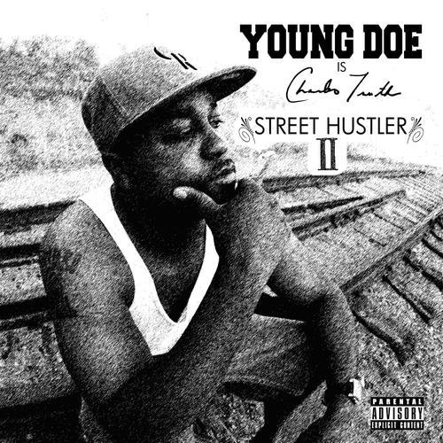Young Doe Street Hustler 2 Explicit Version