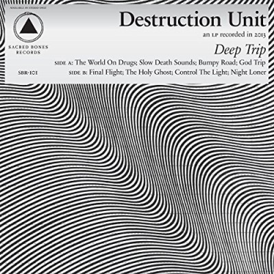 Destruction Unit Deep Trip