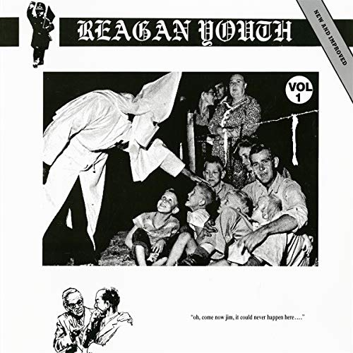 Reagan Youth Volume 1